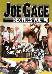 Joe Gage Sex Files Vol. #8 - Divorced Men's Support Group