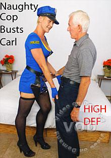Naughty Cop Busts Carl