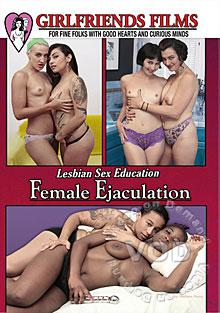 Lesbian Sex Education: Female Ejaculation