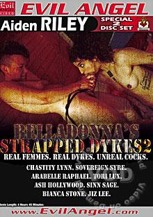 Belladonna's Strapped Dykes 2 (Disc 2)