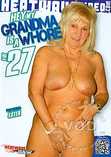 Hey My Grandma Is A Whore 27