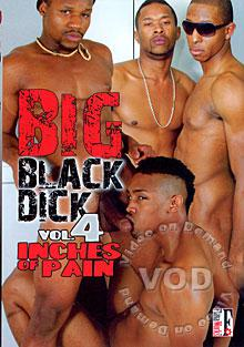 Big Black Dick 4 - Inches Of Pain