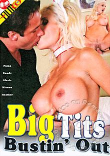 Big Tits Bustin' Out