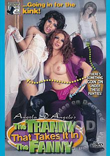 The Tranny That Takes It In The Fanny