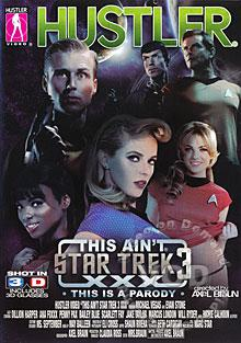 This Ain't Star Trek 3 XXX