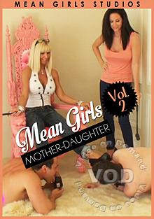 Mean Girls Vol. 2 - Mother Daughter