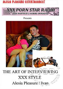 The Art Of Interviewing XXX Style