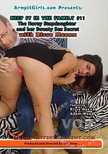 Keep It In The Family Episode 11: The Horny Stepdaughter and Her Sweaty Sex Secret with Rissa Maxxx