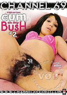 Cum On My Bush #2