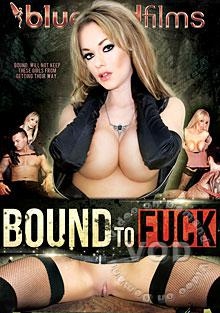 Bound To Fuck