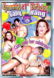 Dynamite's 21st Birthday Gang Bang