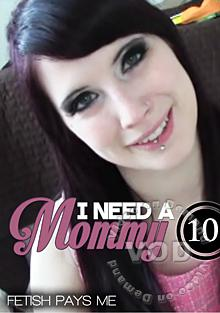 I Need A Mommy 10