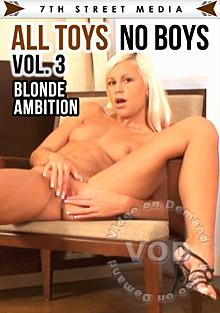 All Toys No Boys Vol.3 - Blonde Ambition