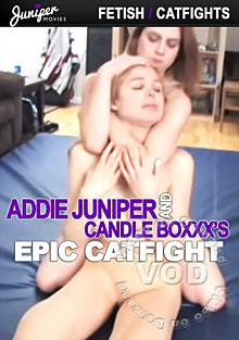 Addie Juniper And Candle Boxxx's Epic Catfight