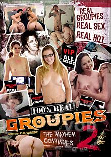100% Real Groupies 2