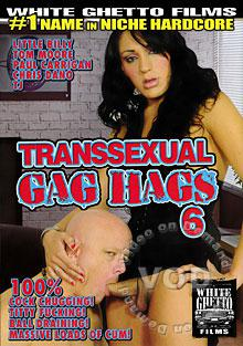 Transsexual Gag Hags 6
