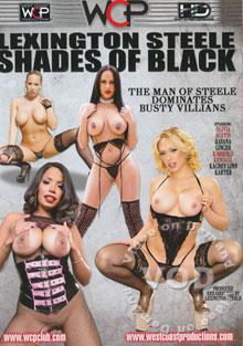 Lexington Steele - Shades Of Black