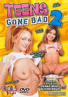Teens Gone Bad 2