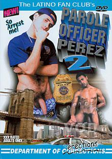 Parole Officer Perez 2