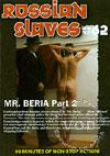 Video: Russian Slaves #62 - Mr. Beria Part 2