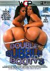 Video: Double Bubble Booty 3