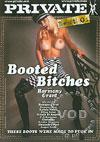 Video: Booted Bitches