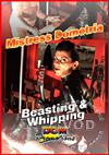 Video: Mistress Dometria - Beasting And Whipping