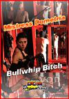 Video: Mistress Dometria - Bull Whip Bitch