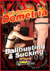 Video: Dometria - Ball Busting And Sucking
