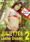 Video: Juliette's Leather Dreams 2