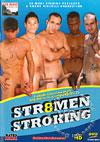 Video: Str8Men Stroking
