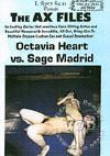 Video: The Ax Files - Octavia Heart Vs. Sage Madrid