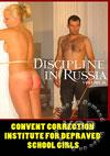 Video: Discipline In Russia 26 - Convent Correction Institute For Depraved Schoolgirls