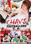 Video: Chavs Vs. Footballers