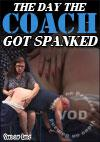Video: The Day The Coach Got Spanked