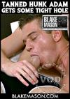 Video: Tanned Hunk Adam Gets Some Tight Hole